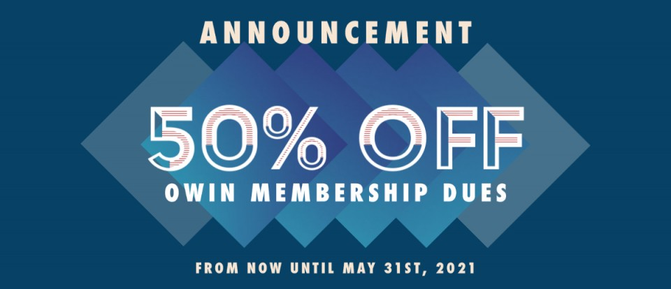 50% OFF OWIN Membership Dues